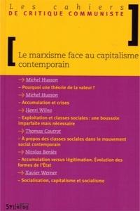 Michel Husson et Henri Wilno - Le marxisme face au capitalisme contemporain.