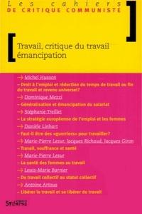 Michel Husson et Stéphanie Treillet - Travail, critique du travail, émancipation.