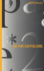 Michel Husson - Un pur capitalisme.