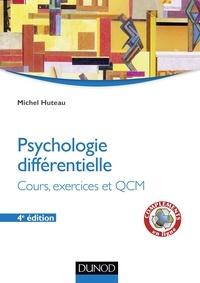 Michel Huteau - Psychologie différentielle - 4e éd. - Cours et exercices.