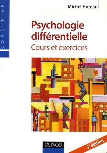 Michel Huteau - Psychologie différentielle - Cours et exercices.