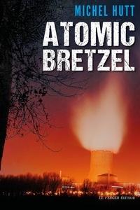 Michel Hutt - Atomic Bretzel.