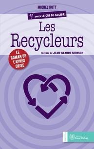 Michel Hutt et Michel Hutt - Les Recycleurs.