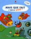 Michel Hutt et  Armande - Mais que fait l'oncle Spake ? - Les accidents domestiques.