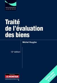 Michel Huyghe - Traité de l'évaluation des biens.