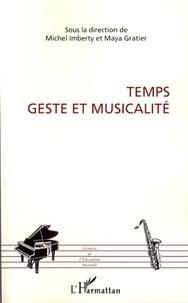 Michel Imberty et Maya Gratier - Temps, geste et musicalité.