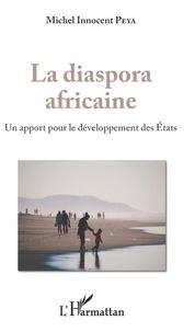 La diaspora africaine - Un apport pour le développement des Etats.pdf