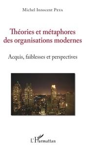 Théories et métaphores des organisations modernes - Acquis, faiblesses et perspectives.pdf