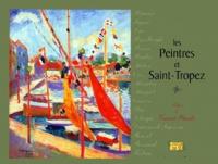 Michel Ipas - Les peintres et Saint-Tropez.