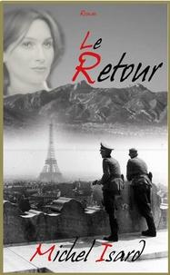 Michel Isard - Le Retour.