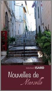 Michel Isard - Nouvelles de Marseille.
