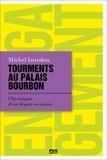 Michel Issindou - Tourments au Palais Bourbon - Chroniques d'un député socialiste.