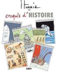 Michel Iturria - Croquis d'Histoire.