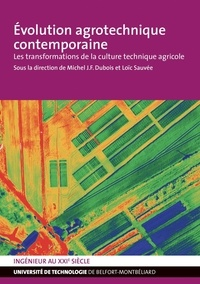 Michel J.-F. Dubois - Evolution agrotechnique contemporaine - Les transformations de la culture.