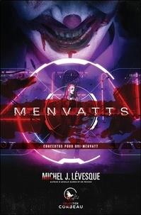 Michel J. Lévesque - Menvatts - Concertos pour odi-menvatt.