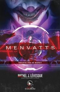 Téléchargement des collections de livres Kindle Menvatts par Michel J. Lévesque