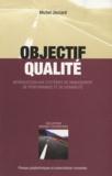 Michel Jaccard - Objectif qualité - Introduction aux systèmes de management de performance et de durabilité.