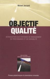 Lemememonde.fr Objectif qualité - Introduction aux systèmes de management de performance et de durabilité Image