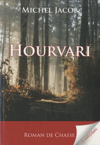 Michel Jacob - Hourvari.