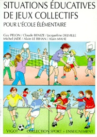 Ucareoutplacement.be SITUATIONS EDUCATIVES DE JEUX COLLECTIFS. Pour l'école élémentaire Image