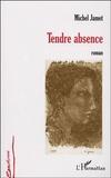 Michel Jamet - Tendre absence.