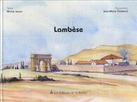 Michel Janon - Lambèse - Capitale militaire de l'Afrique romaine.