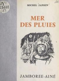 Michel Jansen et Georges Leroy - Mer des pluies.