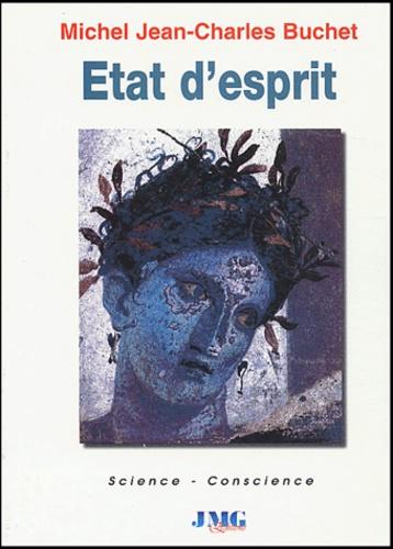 Michel-Jean-Charles Buchet - Etat d'esprit.