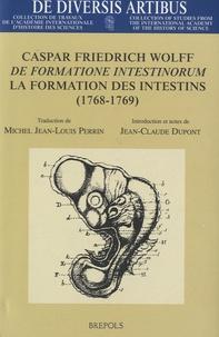Michel Jean-Louis Perrin et Jean-Claude Dupont - De formatione intestinorum - La formation des Intestins (1768-1769).