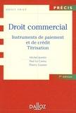 Michel Jeantin et Paul Le Cannu - Droit commercial - Instruments de paiement et de crédit, titrisation.