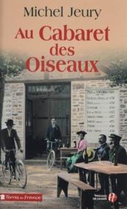 Michel Jeury - Au Cabaret des oiseaux.
