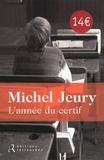 Michel Jeury - L'année du certif.