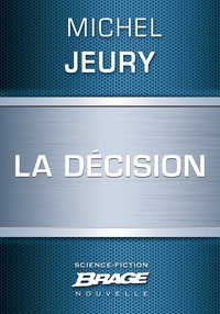 Michel Jeury - La Décision.