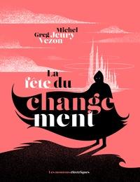 Michel Jeury - La Fête du changement.