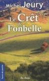 Michel Jeury - Le Crêt de Fonbelle.