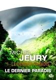 Michel Jeury - Le Dernier Paradis 1 : Le Dernier Paradis - Type produit POD.