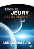 Michel Jeury - Les Colmateurs 2 : Le Vol du serpent - Type produit POD.