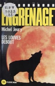 Michel Jeury - Les Louves debout.