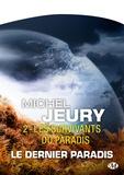 Michel Jeury - Le Dernier Paradis 2 : Les Survivants du Paradis - Type produit POD.