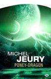 Michel Jeury - Poney-Dragon.