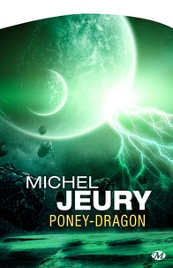 Michel Jeury - Poney-Dragon.