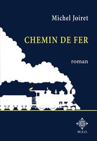 Michel Joiret - Chemin de fer.