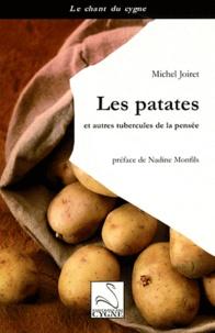 Michel Joiret - Les patates et autres tubercules de la pensée.