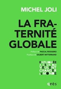 Michel Joli - La fraternité globale.
