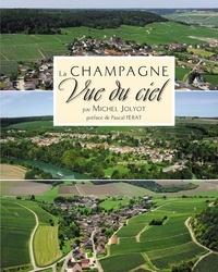 Michel Jolyot - La Champagne vue du ciel.