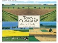Michel Jolyot - Terres de Champagne.
