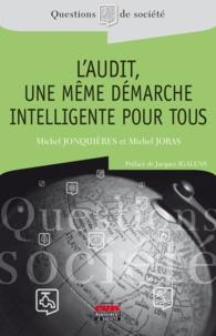 Michel Jonquières et Michel Joras - L'audit, une même démarche intelligente pour tous.