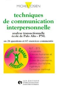 Ucareoutplacement.be TECHNIQUES DE COMMUNICATION INTERPERSONNELLE. Analyse transactionnelle, Ecole de Palo Alto, PNL Image