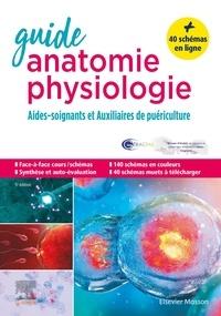 Michel Joubard - Guide anatomie et physiologie pour les AS et AP - Aides-soignants et Auxiliaires de puériculture.