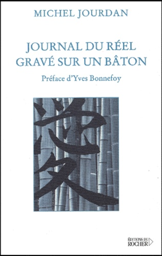 Michel Jourdan - Journal du réel gravé sur un bâton.